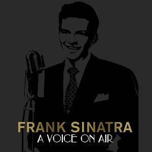 Legacy Recordings Sinatra - A Voice On Air
