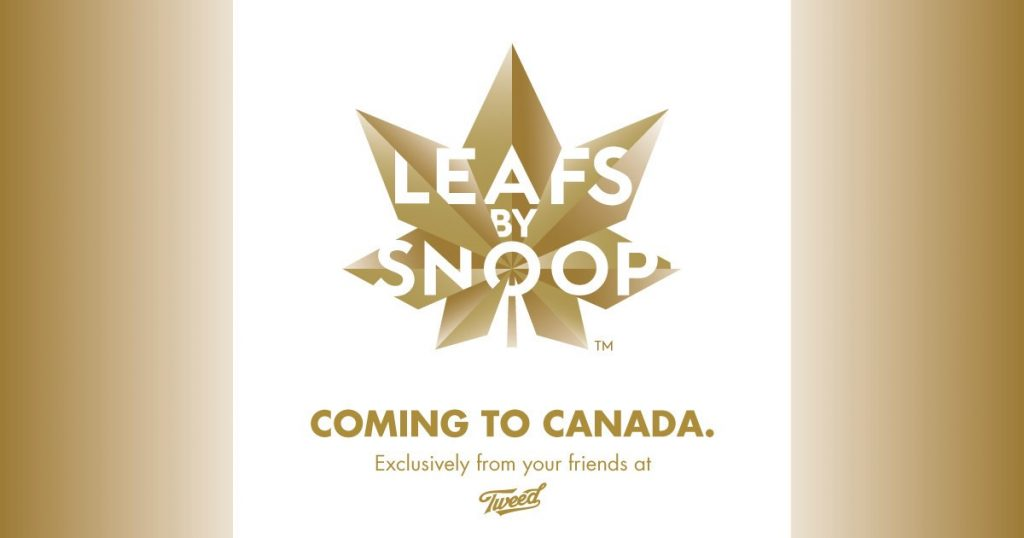 Canopy Growth Corporation-Tweed and Snoop Dogg Launch Leafs by S