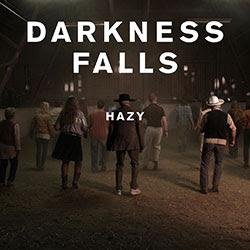 Darkness falls hazy