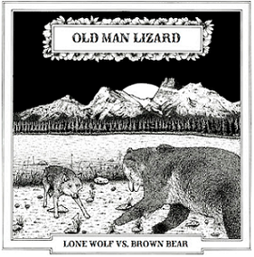 Old Man Lizard - Lone Wolf vs. Brown Bear