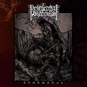Pestilential Shadows