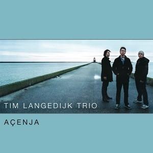 Tim Langedijk Trio Açenja