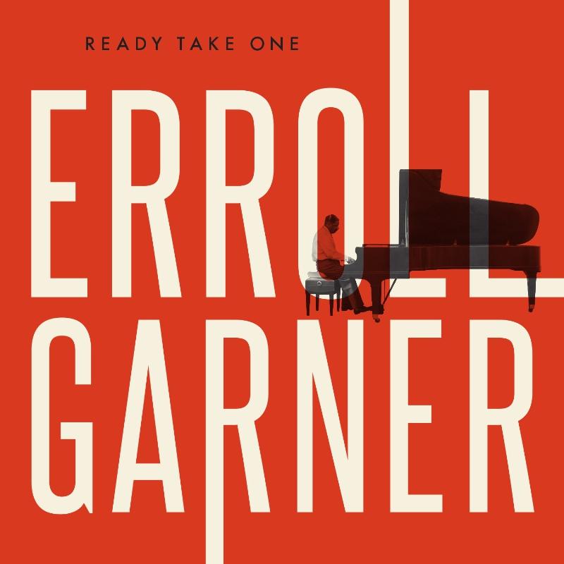 """Erroll Garner """"Ready Take One"""" Cover Art (PRNewsFoto/Legacy Recordings)"""